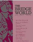 Nell'ultimo numero di Bridge World, ho letto che…