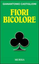 Il Fiori Bicolore – recensione a cura di Paolo Enrico Garrisi