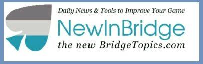 NewInBridge: The new BridgeTopics.com