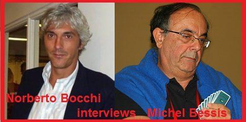 Le interviste di Norberto Bocchi (5): Michel Bessis