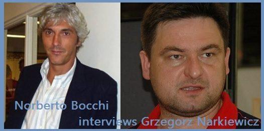 Norberto Bocchi's Interviews (8): Grzegorz Narkiewicz