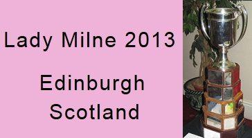 2013 Lady Milne Trophy