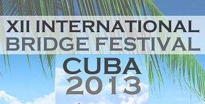 XII Festival Internazionale del Bridge: Cuba 2013