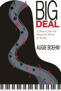Big Deal: A Memoir from the Wonderful World of Bridge