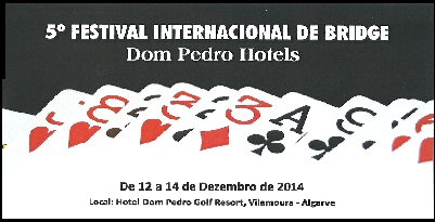 5th Vilamoura Bridge Festival 2014