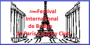 3rd International Bridge Festival of the Paris Country Club