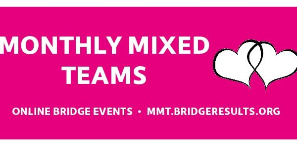 Online Bridge Events (5): Monthly Mixed Teams